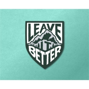 Leave It Better Decal